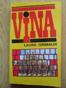 Grimaldi Laura - Vina (1. vydání)