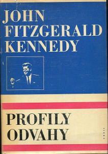 Profily odvahy - John Fitzgerald Kennedy - 1969