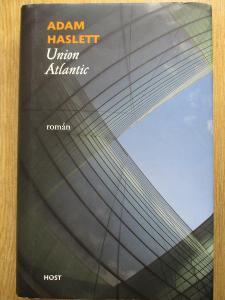 Haslet Adam - Union Atlantic (1. vydání)