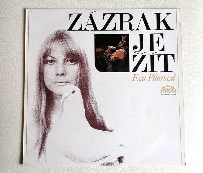 EVA PILAROVÁ - Zázrak Je Žít - 1 PRESS 1974