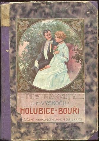 Holubice v bouři - Quido M. Vyskočil - 1919 - Klášterní chovanka 1924