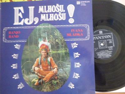 HIT LP BANJO BAND IVANA MLÁDKA - EJ, MLHOŠU, MLHOŠU!1979