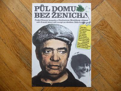 FOLL DOBROSLAV PŮL DOMU BEZ ŽENICHA 1980 MENŠÍK BOČAN FILM. PLAKÁT A3