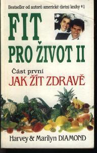 Fit pro život II. - Jak žít zdravě