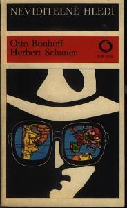 NEVIDITELNÉ HLEDÍ -  Otto Bonhoff