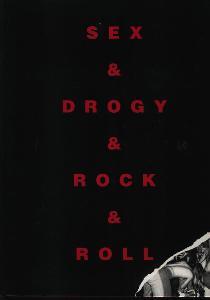 SEX & DROGY & ROCK & ROLL  - kniha