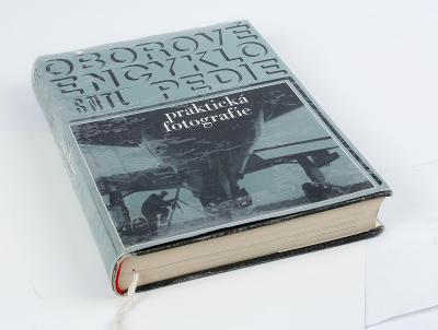 Praktická fotografie. Velmi obsáhlá oborová encyklopedie SNTL.