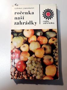 -- ROČENKA NAŠÍ ZAHRÁDKY- 1971--