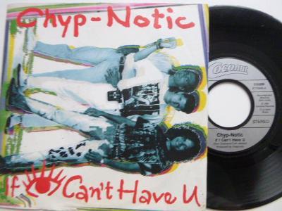 SP CHYP - NOTIC If I Can´t Have U / If I Can´t Have U Dub MixSKVĚLÝ