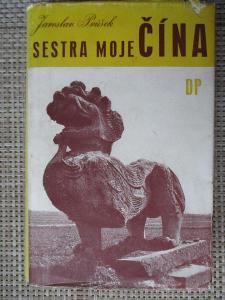 Průšek Jaroslav - Sestra moje Čína (1947)