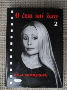 Sommerová Olga - O čem sní ženy 2 (1. vydání)