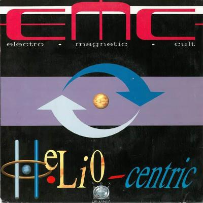 E.M.C. ELECTRO MAGNETIC CULT Helio centric 1992 Holland Maxi EP