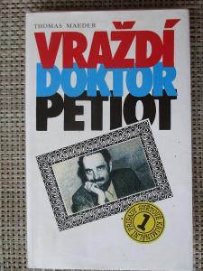 MaederThomas - Vraždí doktor Petiot (1. vydání)