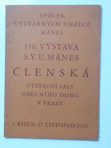 ČLENSKÁ VÝSTAVA MÁNES 1929