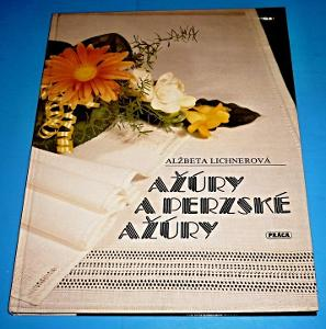 Kniha Ažúry a perzské ažúry / A.Lichnerová (1988) slovensky