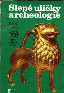 SLEPÉ ULIČKY ARCHEOLOGIE