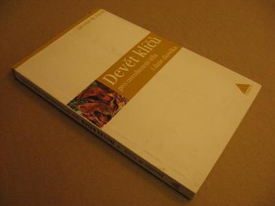 Pešek J. M. DEVĚT KLÍČŮ PRO OSVOBOZENÍ TĚLA I DUŠE 2006 podpis autora