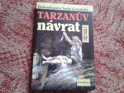 EDGAR RICE BURROUGHS: TARZANŮV NÁVRAT - JAKO NOVÁ