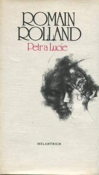 Petr a Lucie - Romain Rolland - 1984