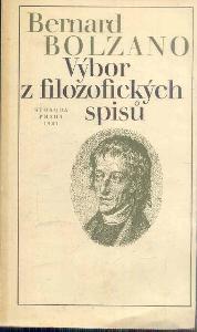BERNARD BOLZANO  -  VÝBOR Z FILOZOFICKÝCH SPISŮ