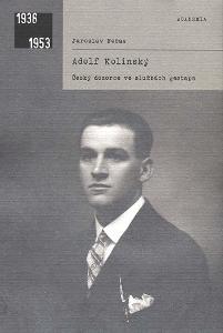 Adolf Kolínský - český dozorce ve službách gestapa / J.Nečas