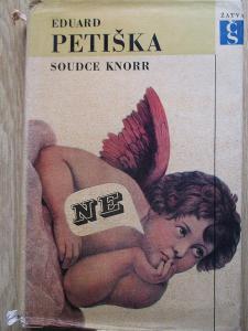Petiška Eduard - Soudce Knorr  (1. vydání )