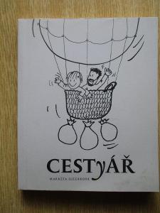 Slezáková Markéta - Cestyář (1.vydání vlastním nákladem 500 Ks) Rarita