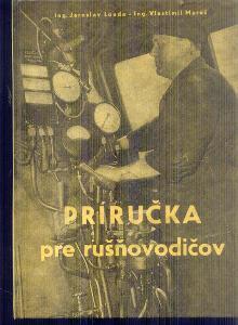 LOUDA / MAREŠ  - PRÍRUČKA PRE RUŠŇOVODIČOV   / 1958 /