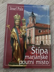Štípa - mariánské poutní místo - Pala Josef