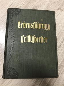 Lebensführung - Foerlter Fr. W.