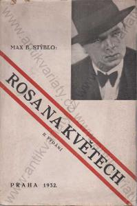 Rosa na květech Max B. Stýblo Volná tribuna 1932