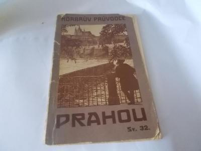 Körbrův průvodce Prahou z r. 1921 (Praha) neúplný