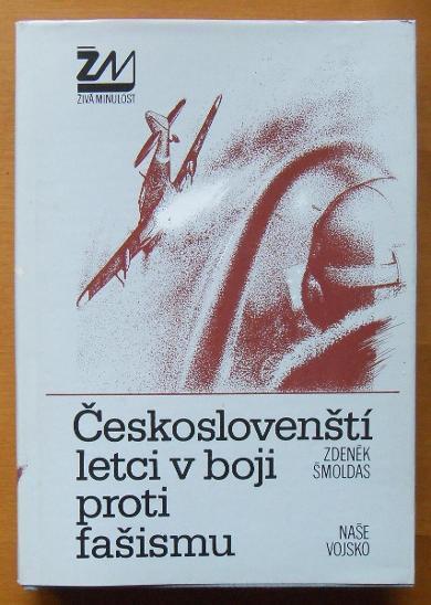 Čs.letci v boji proti fašismu - Šmoldas, Z.