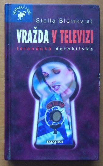 Vražda v televizi - Blomkvist, Stella