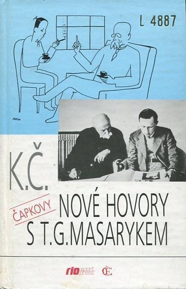 Nové hovory s T. G. Masarykem - Karel Čapek - 1992
