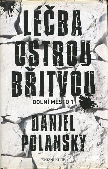 Léčba ostrou břitvou - Daniel Polansky - 2012