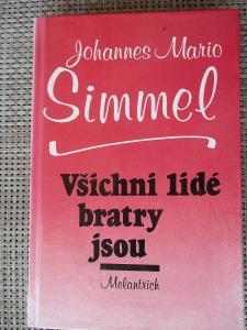 Simmel Johannes Mario   - Všichni lidé bratry jsou