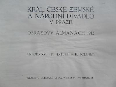 OBRAZ. ALMANACH - KRÁL. ČESKÉ ZEMSKÉ A NÁRODNÍ DIVADLO V PRAZE - 1912