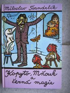 Miloslav Švandrlík-Kopyto, Mňouk a černá magie