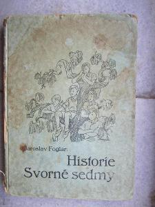 Jaroslav Foglar Historie svorné sedmy 1. vydání!!!