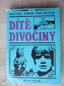 Rawlingsová Mariorie Kinnan - Dítě divočiny