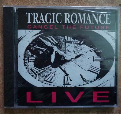 Tragic Romance - Cancel The Future - live