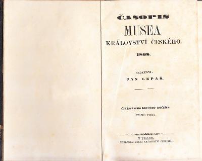 ČASOPIS MUSEA KRÁLOVSTVÍ ČESKÉHO 1868
