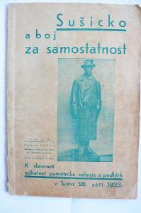 Sušicko a boj za samostatnost  1933