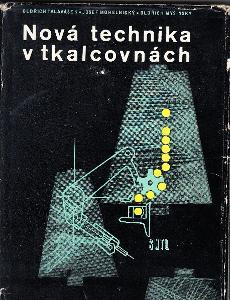 NOVÁ TECHNOLOGIE V TKALCOVNÁCH
