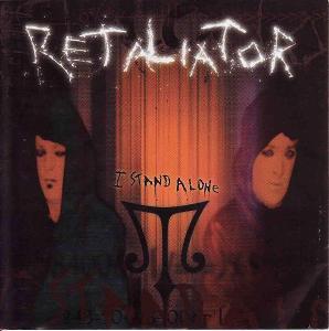 Retaliator  - I stand alone