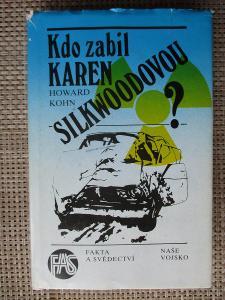 Kohn Howard - Kdo zabil Karen Silkwoodovou ?