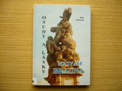 Jana Janusová - Osudy a lásky Matyáše Brauna   1994
