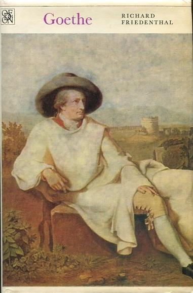 Goethe - Richard Friedenthal - 1973