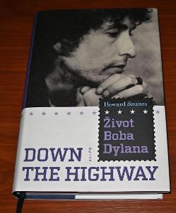 Howard Sounes - Down the Highway, Život Boba Dylana (Bob Dylan) česky
